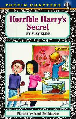 Horrible Harry's Secret By Kline, Suzy/ Remkiewicz, Frank (ILT)