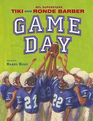 Game Day By Barber, Tiki/ Barber, Ronde/ Burleigh, Robert/ Root, Barry (ILT)