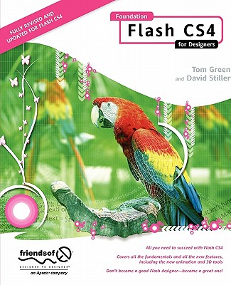 Foundation Flash CS4 for Designers By Green, Tom/ Stiller, David